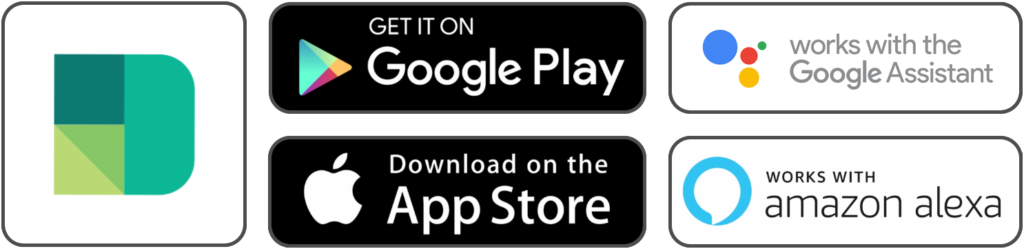 Google play, App store, Amazon Alexa, Google Assistant